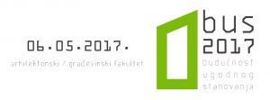 [BUS 2017] Budućnost ugodnog stanovanja 2017